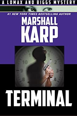 Terminal (A Lomax and Biggs Mystery)