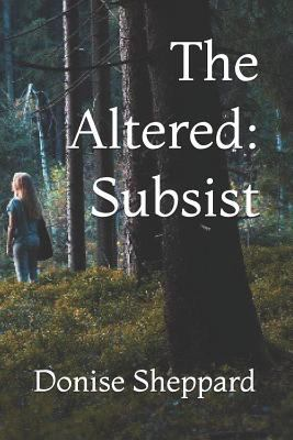 The Altered: Subsist