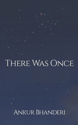 There Was Once