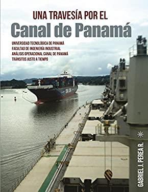 Una travesa por el Canal de Panam: Anlisis de las restricciones en las operaciones de transito en el Canal de Panam - Transitos Justo a tiempo (Spanis