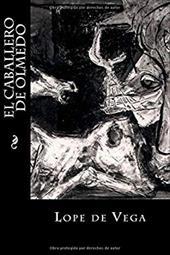 El caballero de Olmedo (Spanish Edition) 23221093