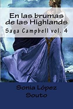 En las brumas de las Highlands (Saga Campbell) (Volume 4) (Spanish Edition)