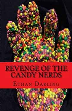 Revenge of the Candy Nerds