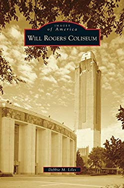 Will Rogers Coliseum