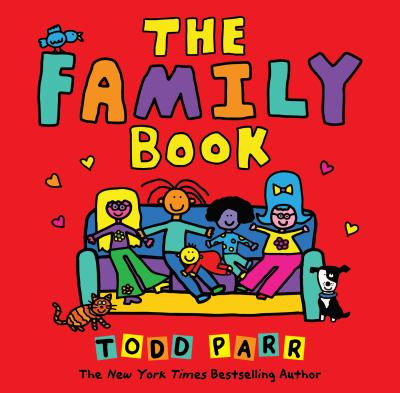 The Family Book (Todd Parr Picture Books)
