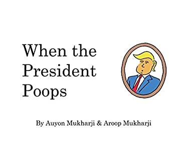 When The President Poops