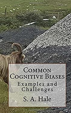 Common Cognitive Biases: Examples and Challenges