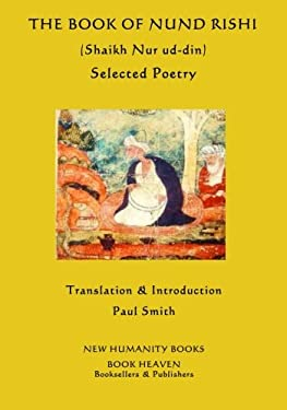 The Book of Nund Rishi (Shaikh Nur ud-din) Selected Poems