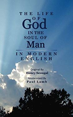 The Life of God in the Soul of Man in Modern English