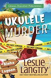 Ukulele Murder: A Nani Johnson Mystery (Aloha Lagoon Mysteries) (Volume 1) 23414806