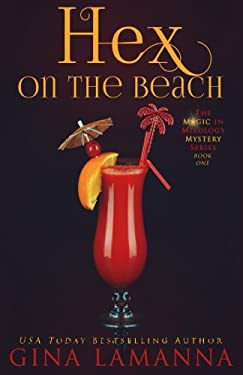 Hex on the Beach (The Magic & Mixology Mystery Series) (Volume 1)