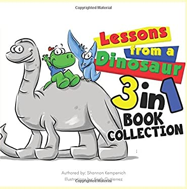 Lessons From A Dinosaur: 3in1 set, Listening, Sharing, Teamwork
