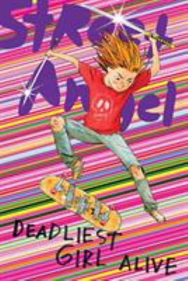 Street Angel: Deadliest Girl Alive