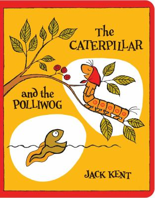 The Caterpillar and the Polliwog (Classic Board Books)