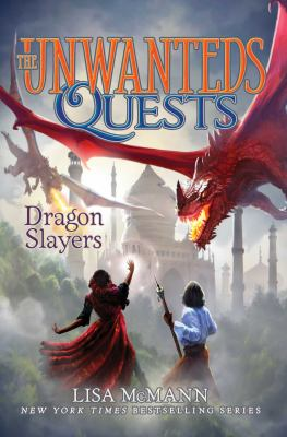 Dragon Slayers, Volume 6 (Unwanteds Quests)