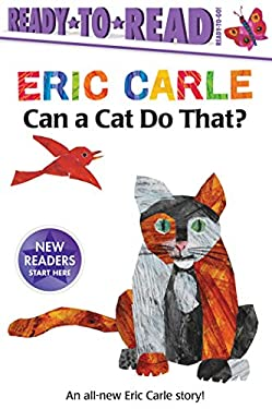 Can a Cat Do That? (The World of Eric Carle)