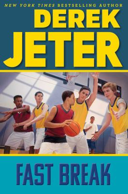 Fast Break (Jeter Publishing)