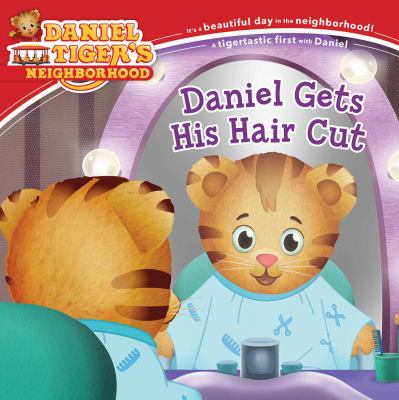 Daniel Gets His Hair Cut (Daniel Tiger's Neighborhood)