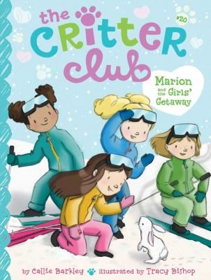 Marion and the Girls' Getaway (20) (The Critter Club)