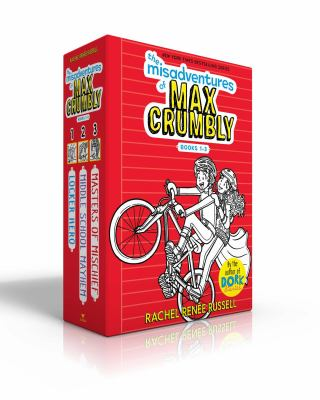 The Misadventures of Max Crumbly Books 1-3: The Misadventures of Max Crumbly 1; The Misadventures of Max Crumbly 2; The Misadventures of Max Crumbly 3