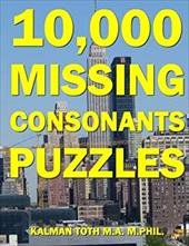 10,000 Missing Consonants Puzzles 23490851