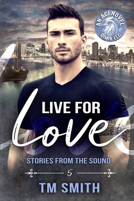 Live for Love (All Cocks Stories) (Volume 5)