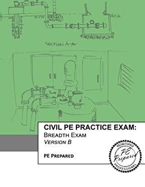Civil PE Practice Exam: Breadth Exam Version B