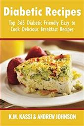 Diabetic Recipes: Top 365 Diabetic Friendly Easy to Cook Delicious Breakfast Recipes (Volume 4) 23332265