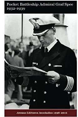 Pocket Battleship Admiral Graff Spee 1932-1940