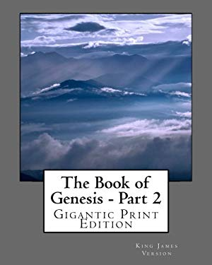 The Book of Genesis - Part 2: Gigantic Print Edition