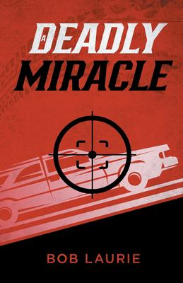 A Deadly Miracle