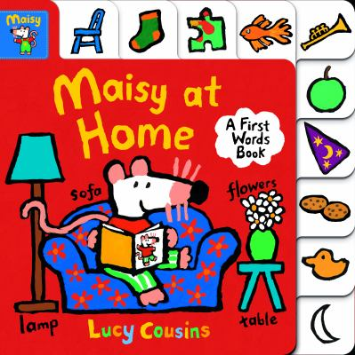 Maisy at Home: A First Words Book