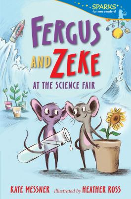 Fergus and Zeke at the Science Fair (Candlewick Sparks)