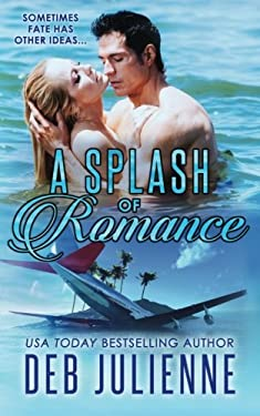 A Splash of Romance (Prequel to The Bronco Brothers)