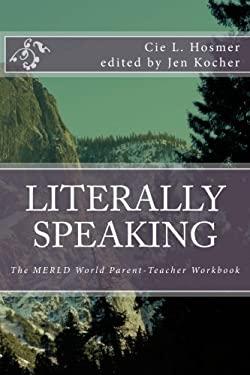 Literally Speaking: The MERLD World Survival Kit Parent-Teacher Workbook