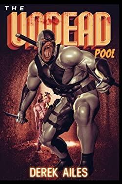 The Undead Pool (Volume 1)