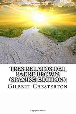 Tres relatos del padre brown (Spanish Edition)