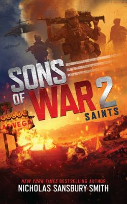 Sons of War 2: Saints (Sons of War Series, Book 2) (Sons of War Series, 2)