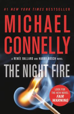 The Night Fire (A Ballard and Bosch Novel (22))