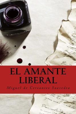 El amante liberal (Spanish Edition)