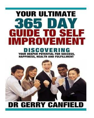 Your Ultimate 365 Day Guide to Self-Improvement