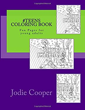 #Teens Coloring Book: Fun Pages for young adults