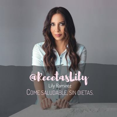 @RecetasLily come saludable , sin dietas: Lily Ramrez (Spanish Edition)