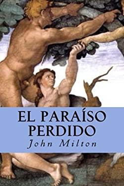 El Paraso Perdido (Spanish Edition)