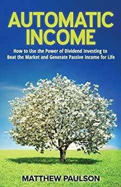 Automatic Income