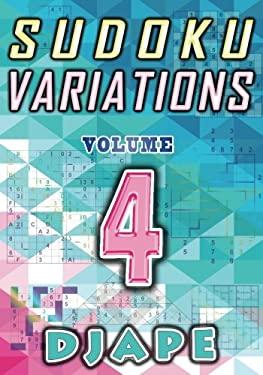 Sudoku Variations (Volume 4)