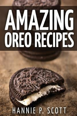 Amazing Oreo Recipes