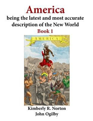 America  being the latest and most accurate description of the New World: Book 1