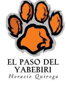 El Paso Del Yabebiri (Spanish Edition)