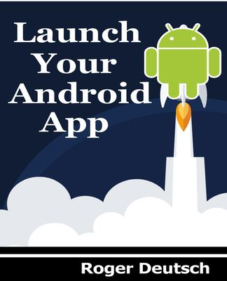 Launch Your Android App